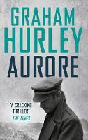 Aurore by Graham Hurley