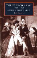 The French Army 1750-1820 by Rafe Blaufarb