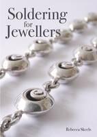 Soldering for Jewellers by Rebecca Skeels
