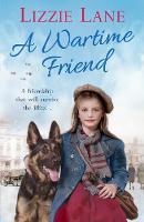 A Wartime Friend by Lizzie Lane