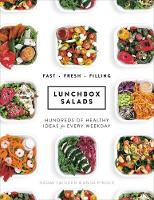Lunchbox Salads Recipes to Brighten Up Lunchtime and Fill You Up by Naomi Twigden, Anna Pinder