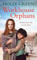 Workhouse Orphans by Hilary Green