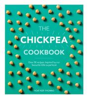 The Chickpea Cookbook by Heather Thomas