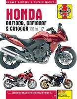 Honda CBF1000 & CBR1000R Service and Repair Manual (2006 to 2017) by Matthew Coombs