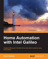 Home Automation with Intel Galileo by Onur Dundar
