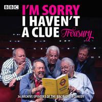 I'm Sorry I Haven't a Clue Treasury Classic BBC radio comedy by BBC Radio