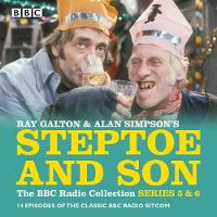Steptoe & Son: Series 5 & 6 15 episodes of the classic BBC radio sitcom by Ray Galton, Alan Simpson