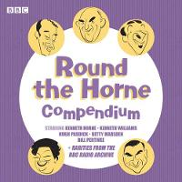 Round the Horne Compendium Classic BBC Radio Comedy by Barry Took, Marty Feldman