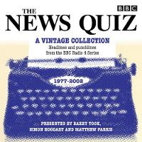 The News Quiz: A Vintage Collection Archive highlights from the popular Radio 4 comedy by BBC Radio Comedy