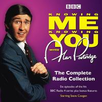 Knowing Me Knowing You With Alan Partridge BBC Radio 4 comedy by Patrick Marber, Steve Coogan