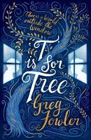 T is for Tree by Greg Fowler