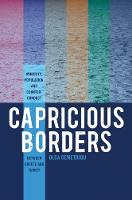 Capricious Borders Minority, Population, and Counter-Conduct Between Greece and Turkey by Olga Demetriou