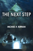 The Next Step Book Two of the Last Stop Series by Michael H. Burnam
