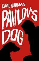 Pavlov's Dog by David Kurman
