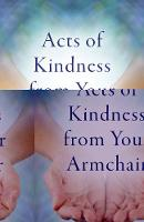 Acts of Kindness from Your Armchair by Anita Neilson