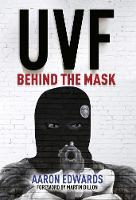 UVF Behind the Mask by Aaron Edwards