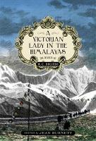 A Victorian Lady in the Himalayas by M. C. Bolitho