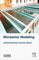 Bioreactor Modeling Interaction between Hydrodynamic and Biology by Jerome (Lecturer, Engineering of Biological Systems and Processes laboratory, National Institute of Applied Sciences  Morchain