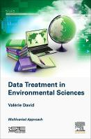 Data Treatment in Environmental Sciences by Valerie David