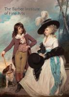 The Barber Institute of Fine Arts by Richard Verdi, Nicola Kalinsky, Robert Wenley
