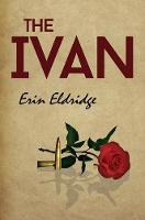 The Ivan by Erin Eldridge