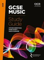 OCR GCSE Music Study Guide by Steven Berryman, Hanh Doan, David Guinane