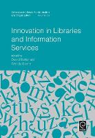 Innovation in Libraries and Information Services by Samantha Schmehl Hines