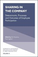 Sharing in the Company Determinants, Processes and Outcomes of Employee Participation by Takao Kato