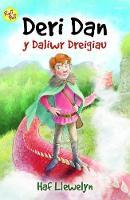 Cyfres Roli Poli: Deri dan y Daliwr Dreigiau by Haf Llewelyn