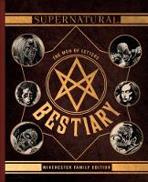 Supernatural - The Men of Letters Bestiary Winchester by Tim Waggoner