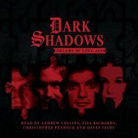 Dark Shadows: Dreams of Long Ago by Kate Webster, Matthew Waterhouse