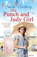 The Punch and Judy Girl A New Summer Read from the Author of the Bestselling the Gingerbread Girl by Sheila Newberry