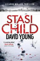 Cover for Stasi Child A Compelling Cold War Thriller by David Young