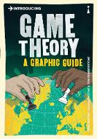 Introducing Game Theory A Graphic Guide by Ivan Pastine, Tuvana Pastine, Tom Humberstone