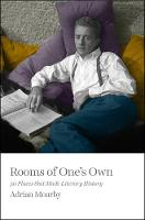 Rooms of One's Own 50 Places That Made Literary History by Adrian Mourby