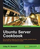 Ubuntu Server Cookbook by Uday Sawant