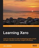 Learning Xero by Jon Jenkins
