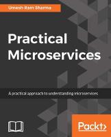 Practical Microservices by Umesh Ram Sharma