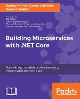 Building Microservices with .NET Core by Soumya Mukherjee