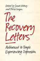 The Recovery Letters Addressed to People Experiencing Depression by Tom Couser