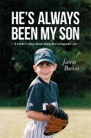 He's Always Been My Son A Mother's Story about Raising Her Transgender Son by Janna Barkin