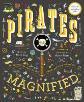 Pirates Magnified With a 3x Magnifying Glass by David Long, Harry Bloom