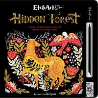 Etchart: Hidden Forest Reveal the wonders of the wild in 9 amazing Etchart scenes by A. J. Wood, Mike Jolley