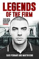 Legends of the Firm by Cass Pennant