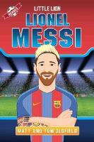Messi F.C. Barcelona by Tom Oldfield, Matt Oldfield