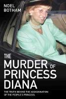 The Murder of Princess Diana by Noel Botham