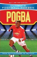 Pogba Manchester United by Matt Oldfield, Tom Oldfield