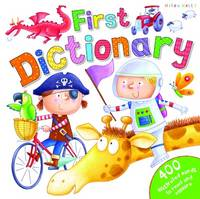 First Dictionary by Miles Kelly