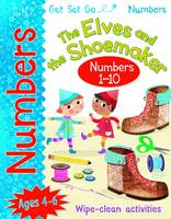 Get Set Go Numbers: The Elves and the Shoemaker by Rosie Neave