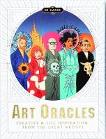 Art Oracles Creative and Life Inspiration from 50 Artists by Katya Tylevich